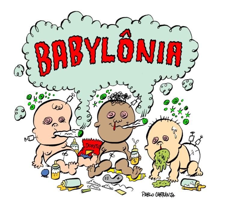 Sem limites para a fofa loucura da Babylônia.