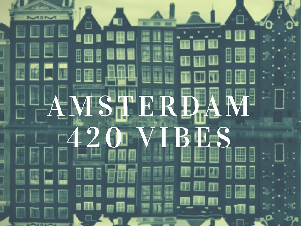 ChapaSongs apresenta: Amsterdam 420 Vibes